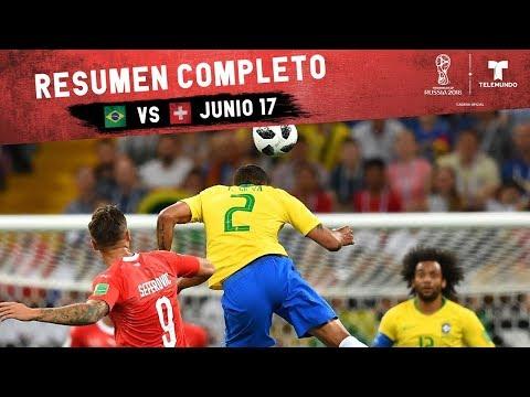Brasil vs. Suiza: Resumen Completo Junio 17 | Copa Mundial FIFA Rusia 2018 | Telemundo